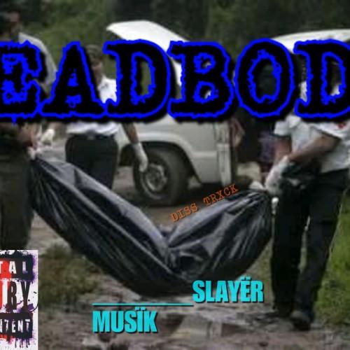 Deadbody(Disstrck)