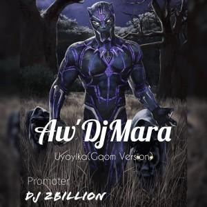Aw'DJ Mara - Uyoyika (Gqom-Version)