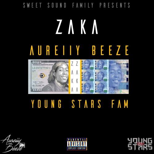 Aureiiy Beeze - Zaka (feat Young Stars Fam)
