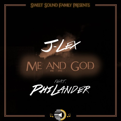 J-Lex - Me And God (feat. PhiLander)