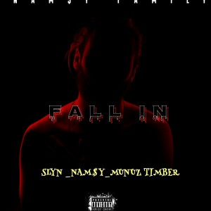 Fall In -$lyn_Nam$Y_Munuz Timber (official audio)prod by Foxen