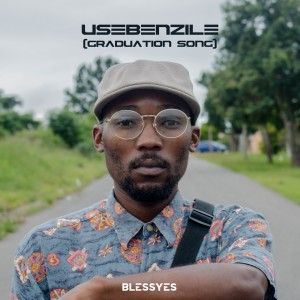 Usebenzile (Graduation Song)