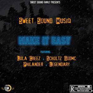 Make It Easy (feat.Lula Creez, Scholtz GodMc, PhiLander & Legendary
