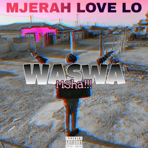 Waswa Msha!!!