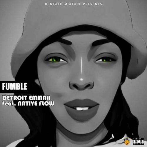 Detroit-Fumble ft Native Flow