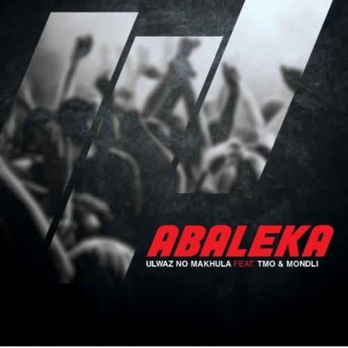 Abaleka - ULwaz No Makhula ft TMO & Mondli