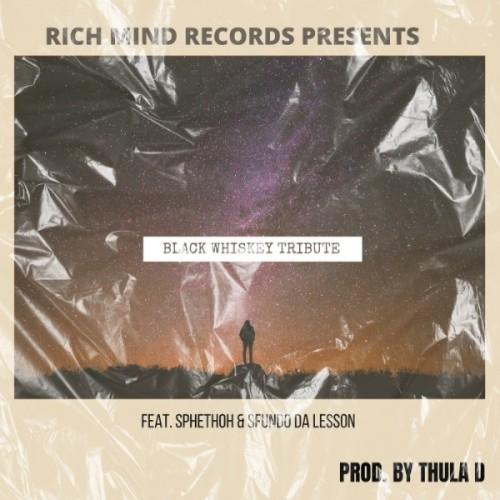 Black Whiskey Tribute(ft. Sphethoh) prod by Thula D