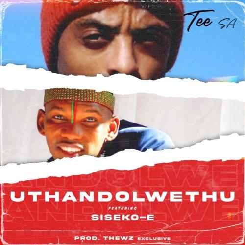 UTHANDOLWETHU ft Siseko-E