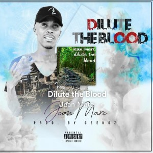 Dilute The Blood (Imali)