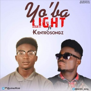 Yoba ft kentro Songz Light