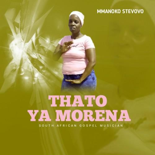 Thato Ya Morena - Mmanoko Stevovo