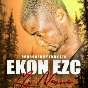 Ekon EZC - My Name