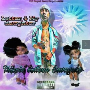 Dedication4myDaughter-(TEENAGE_FATHER).Official.mp3