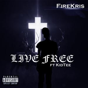 Live Free ft KidTee