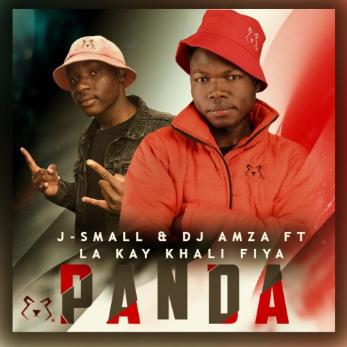 Panda - J - Small & Deejay Amza Ft La Kay x Khali Fiya