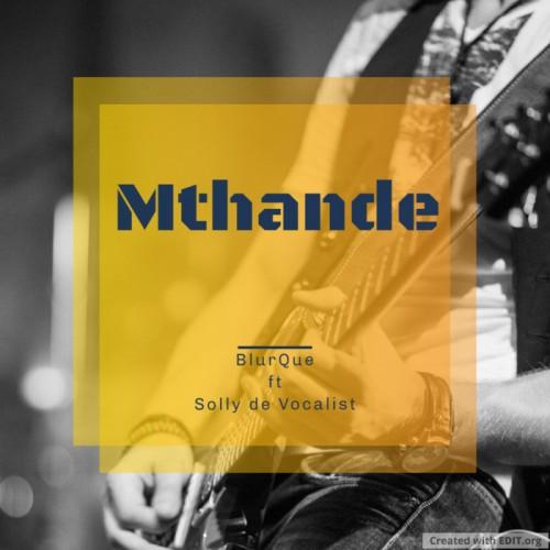 Mthande (feat. Solly de Vocalist)