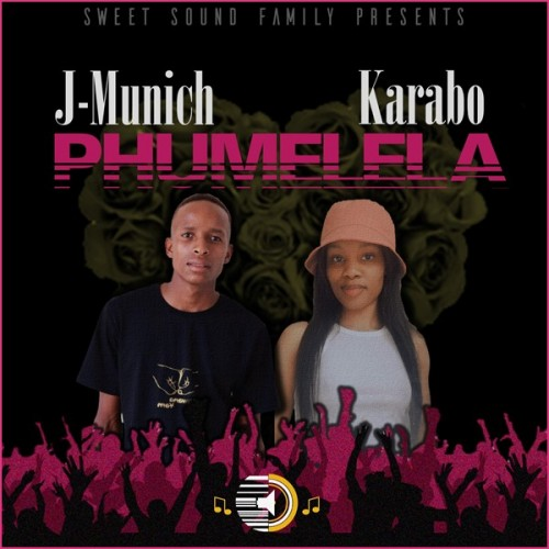 J-Munich - Phumelela (feat. Karabo)
