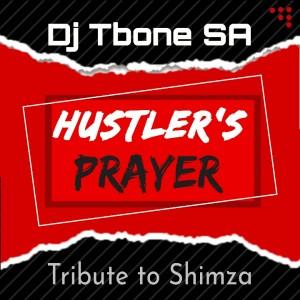 Hustler's Prayer (Tribute to Shimza)