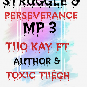 Struggle & Perseverance