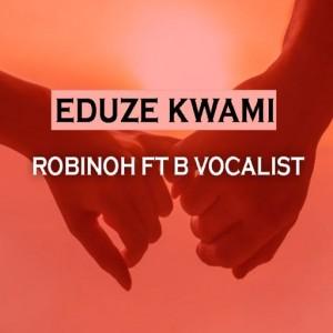 Eduze kwami (feat. B vocalist)