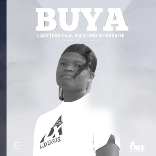 BUYA - LadyTerd x EscoTerd Mthakathi