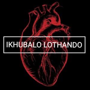 Ikhubalo Lothando