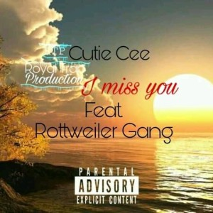 I miss you (feat. Rottweiler Gang)