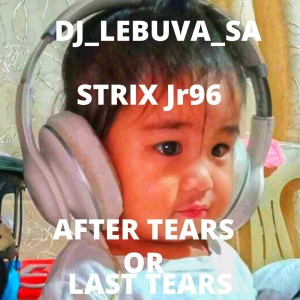 After Tears or Last Prayer