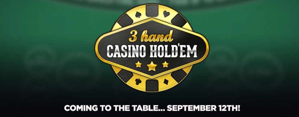3-Hand Hold'em is Here!