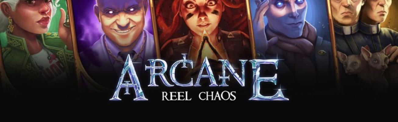 Die verborgene Welt von Arcane:  Reel Chaos