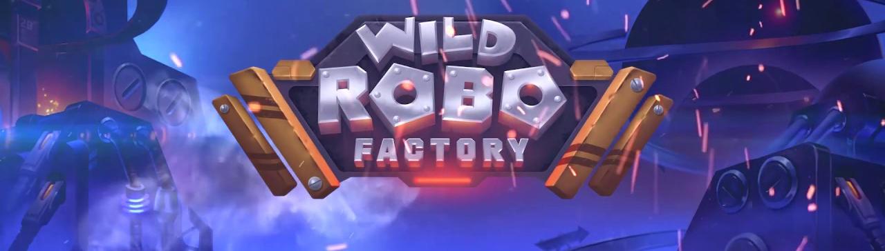Wild Robo Factory: A High-Voltage Slot