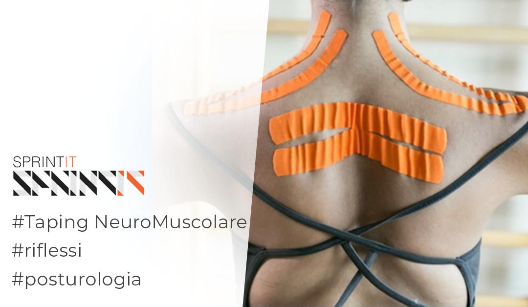 Taping neuromuscolare e posturologia: qual è la relazione?