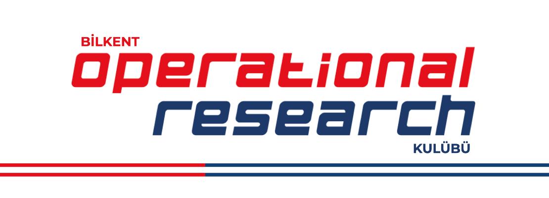 Bilkent Üniversitesi Operational Research Kulübü cover photo
