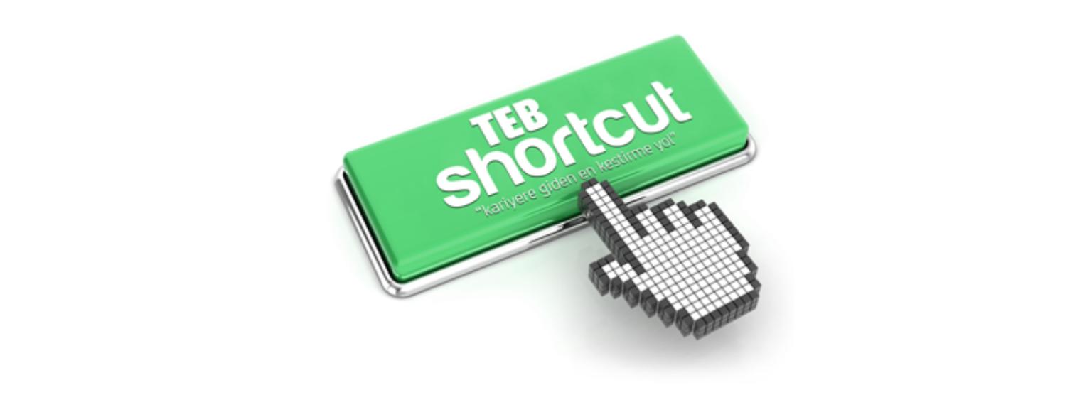 TEB Shortcut Staj Programı