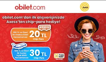 Axess ile obilet.com'da 50 TL'ye Varan Chip-Para Fırsatı!