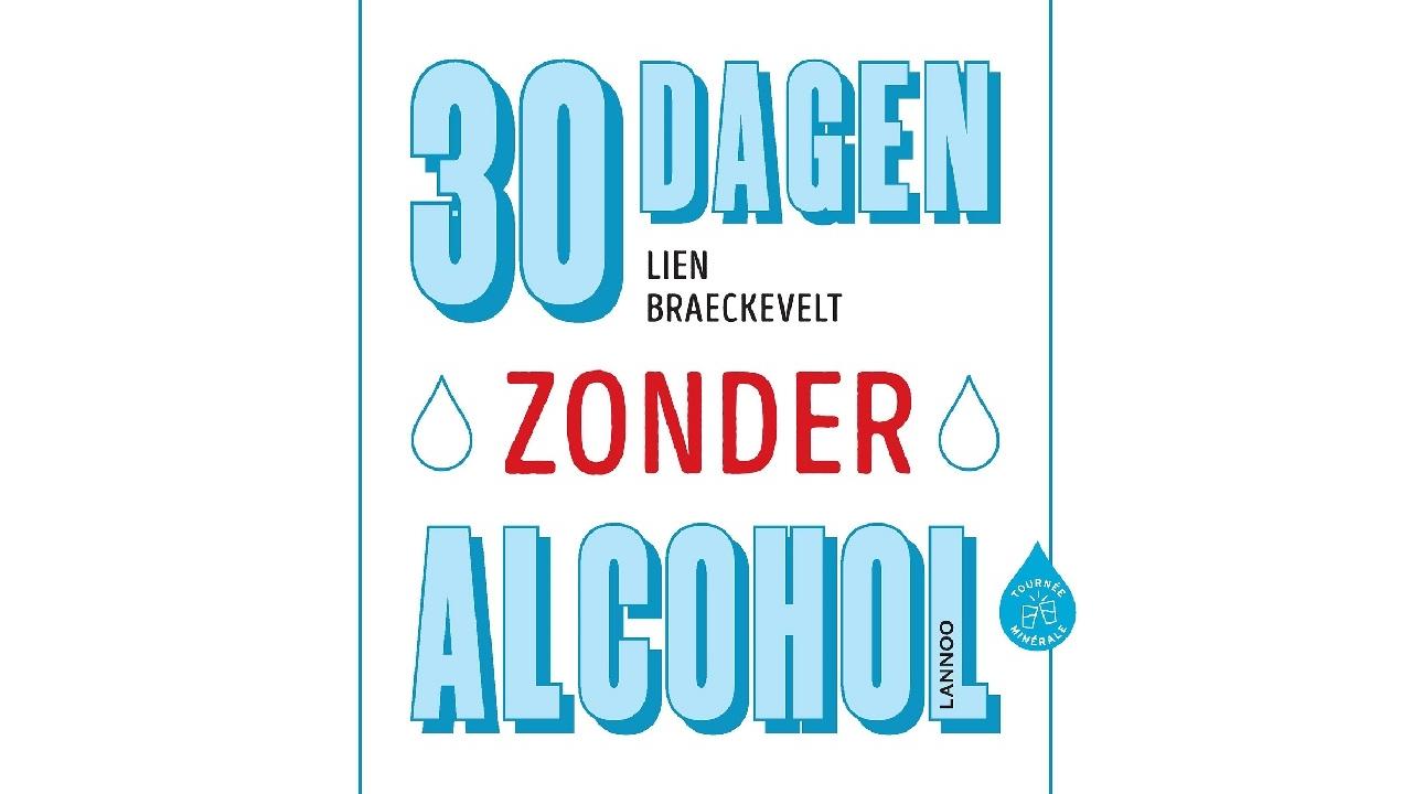 Lien schreef een boek: 30 dagen zonder alcohol
