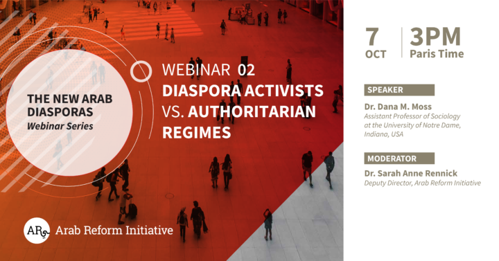 Arab-reform-initiative-webinar-diaspora-activists-vs-authoritarian-regime