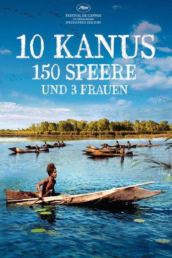 10 Kanus, 150 Speere und 3 Frauen stream