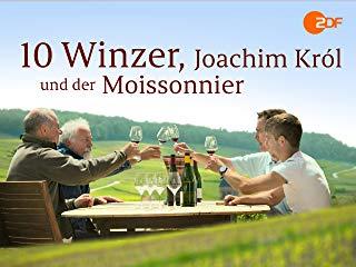 10 Winzer, Joachim Król und der Moissonnier Stream