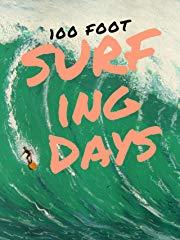 100 Foot Surfing Days Stream