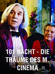 101 Nacht – Die Träume des M. Cinema stream