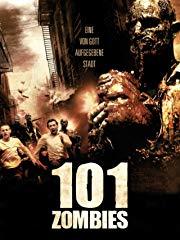 101 Zombies - Eine von Gott aufgegebene Stadt stream