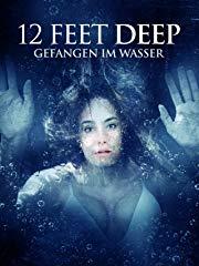 12 Feet Deep: Gefangen im Wasser - stream