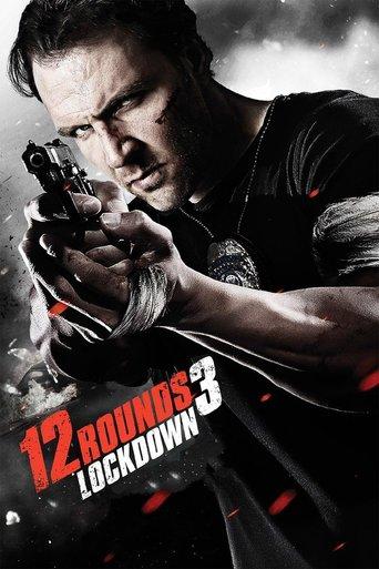 12 Rounds 3 Lockdown stream