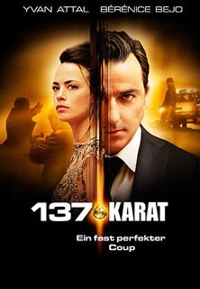 137 Karat - Ein fast perfekter Coup - stream