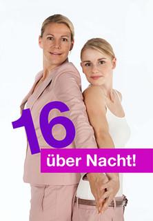 16 über Nacht! - stream