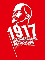 1917 Die Russische Revolution stream