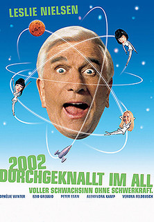 2002 - Durchgeknallt im All stream