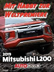 2019 Mitsubishi L200 - Mit Habby zur Weltpremiere Stream