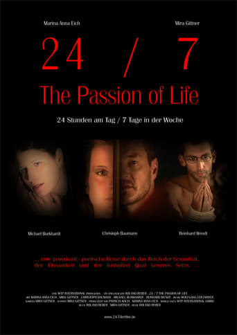 24/7 The Passion of Life Stream